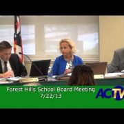 Forest Hills School Board Meeting 7/22/13