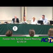Forest Hills School Board Meeting 6/19/14