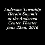 Anderson Township Heroin Summit 6/22/16