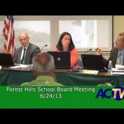 Forest Hills School Board Meeting 6/24/13