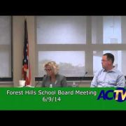 Forest Hills School Board Meeting for 6/9/14